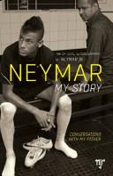 Neymar - My Story