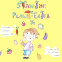 Stan The Plant Eater