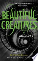 Beautiful Creatures 4 - Udfriet