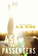 Ask the Passengers Book Cover