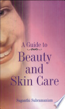 A Guide to Beauty & Skin Care