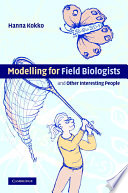 Modelling for Field Biologists and Other Interesting People