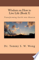 Wisdom On How To Live Life Book 5