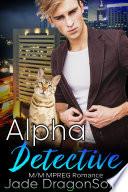 Alpha Detective  M M MPREG Paranormal Romance