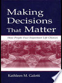 Making Decisions That Matter : the laboratory, with hypothetical decisions that may or...