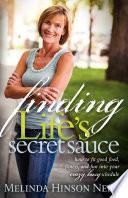 Finding Life s Secret Sauce