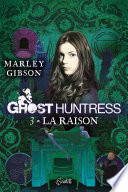 Ghost Huntress Tome 03