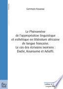 Le phénomène de l'appropriation linguistique et esthétique en littérature africaine de langue française