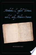 Notebooks  English Virtuosi  and Early Modern Science