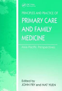 Principles and Practice of Primary Care and Family Medicine