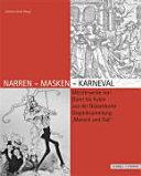 Narren, Masken, Karneval