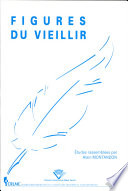 Figures Du Vieillir