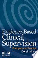 Evidence Based Clinical Supervision