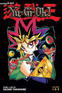 Yu Gi Oh   3 In 1 Edition   Vol  1 : solved the millennium puzzle, an...