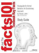 Studyguide for Animal Behavior  an Evolutionary Approach by John Alcock  ISBN 9780878939664