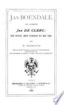 Jan Boendale, ook geheeten Jan de Clerc