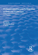 Professionalization and Participation in Child and Youth Care