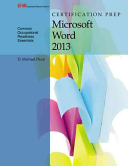 Certification Prep Microsoft Word 2013