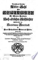 Bremisch- und Verdischer Ritter-Sahl, oder Denckmahl der uralten berühmten hoch-adelichen Geschlechter, insonderheit der hochlöblichen Ritterschaft in denen Hertzogthümern Bremen und Verden
