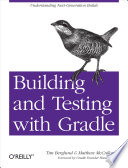 Building and Testing with Gradle