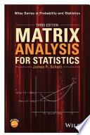 Matrix Analysis for Statistics