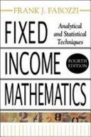 Fixed Income Mathematics  4E