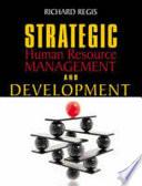 Strategic Human Resource Management and Development