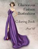 Glamorous Fashion Illustrations Coloring Book