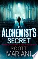 The Alchemist's Secret (Ben Hope, Book 1) by Scott Mariani