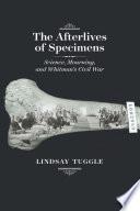 The Afterlives of Specimens