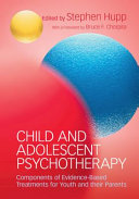 Child and Adolescent Psychotherapy Issues Such As Symptoms Related To Autism Psychosis