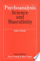 Psychoanalysis  Science and Masculinity