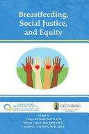 Breastfeeding  Social Justice  and Equity