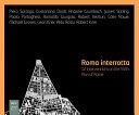 Roma Interrotta  Rome Interrupted