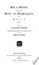 Gül u Bülbül, das ist: Rose und Nachtigall von Fasli