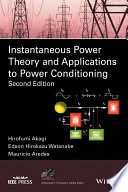 Instantaneous Power Theory and Applications to Power Conditioning
