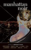 Manhattan Noir Crime Brand New Stories By Jefferey