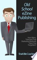 Old School eZine Publishing