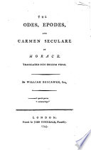 The Odes, Epodes, and Carmen Seculare of Horace