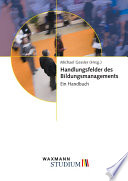 Handlungsfelder des Bildungsmanagements  Ein Handbuch