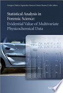 Statistical Analysis in Forensic Science Physicochemical Data Microtraces Of Various Materials