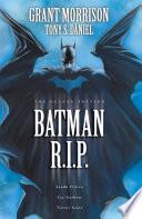 Batman R I P