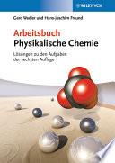 Arbeitsbuch der physikalischen Chemie