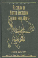 Records of North American Caribou and Moose