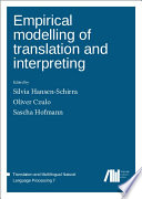 Empirical modelling of translation and interpreting