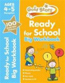 Gold Stars Ready for School Big Workbook Ages 4 5 Reception