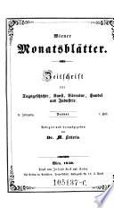 Wiener Monatsbl  tter  Zeitschrift f  r Tagsgeschichte  Kunst und Literatur  Red  von M  Letteris