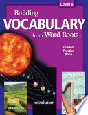 Building Vocabulary From Word Roots Student Book Lv 8 4c