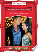 Her High Stakes Affair  Mills   Boon Desire   What Happens in Vegas     Book 2