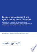 Kompetenzmanagement und Qualifizierung in der Zeitarbeit